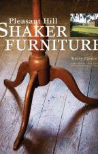 Pleasant Hill Shaker Furniture  [PDF] by Kerry Pierce by fetucyny53593