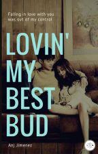 Lovin' my best bud by MissBulilit