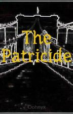 The Patricide by Oohnyx