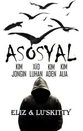 ASOSYAL by elizsehunyehet