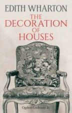 The Decoration of Houses  [PDF] by Edith Wharton by jonomufe40202