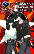 Persona 5 Dancing In Starlight  by YukiKatsuki