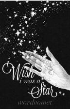 I wish I was a star by wordvomet