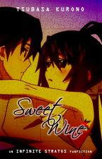 Sweet Wine | IS: Infinite Stories Extra ✓ by kurotsuba
