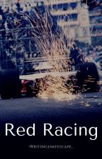 Red Racing by -Writingismyescape_