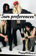 5sos Preferences by PoppyMillward