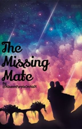 The Missing Mate  by x_BloodKing_x