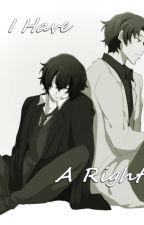 I Have A Right // boyxboy |ZAKOŃCZONE| by Silverthorn2000