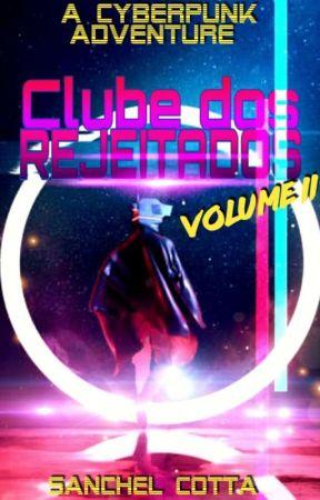 Clube dos Rejeitados - Vol. II by sancotta