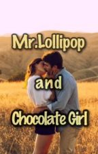 Mr.Lollipop and Chocolate Girl by sweetygirl14