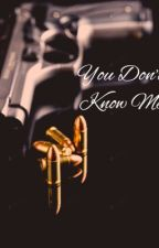 You don't know me by wissy924