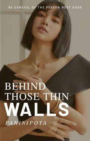 Behing those thin walls by paninipota