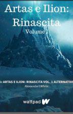 Artas e Ilion: Corsa contro il tempo, Volume II by AlexanderLWhite