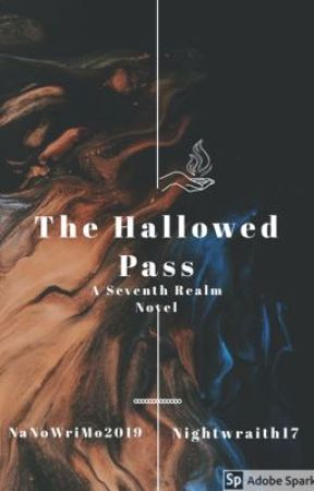 The Hallowed Pass: A Seventh Realm Novel  by nightwraith17