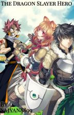 The Dragon Slayer Hero The Rising Of The Shield Hero X Natsu Male Reader by Saiyan8899