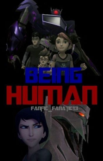 Being Human (Transformers Prime)