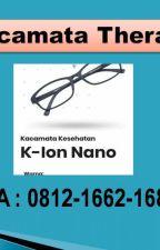 Fungsi Kacamata K Ion Nano Makassar, HP/WA 0812-1662-1684 by HargaKacamataIonNano