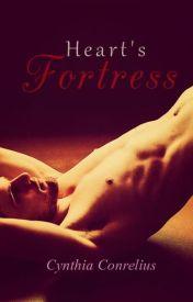 La Notte Series: Heart's Fortress by CynthiaCornelius