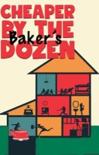 Cheaper By The Baker's Dozen  by writer5678904