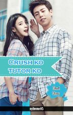 Crush ko Tutor ko (ONE-SHOT) by nylreme05