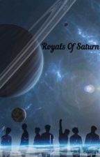 Royals of Saturn | bts x reader  by hoeforsnow