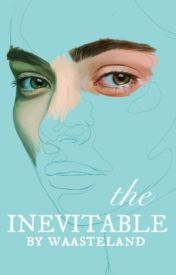 the inevitable by zeathe
