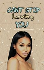 Can't Stop Loving You ♡ | Chris Brown Love Story  (Book 2 ) by CreativeMindlessTia