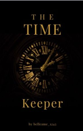 THE TIME KEEPER by faire_magnifique