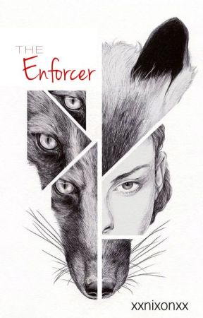 The Enforcer (Completed) by XxNixonxX