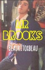 Mr Brooks (BEAU BROOKS~ JANOSKIANS) by beauritoxbeau