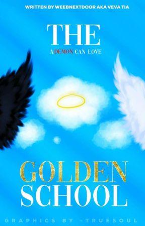 The Golden School [H.S.] by VevaTia