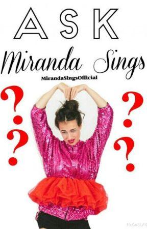 Ask Miranda Sings! by MirandaSingsOfficial