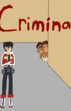 Criminal by galrahobbitofxadia