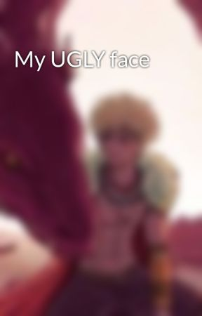 My UGLY face by BakuGoAway69