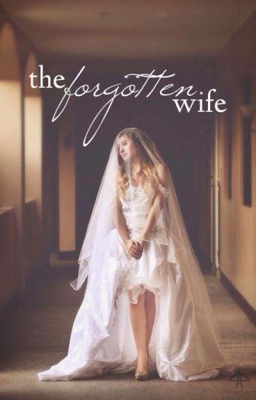 Forgotten Wife
