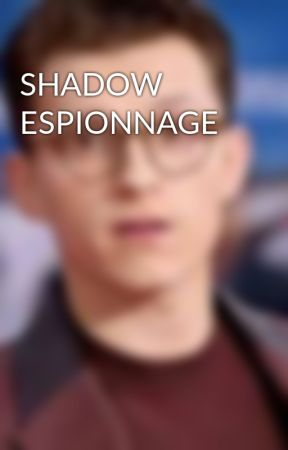 SHADOW ESPIONNAGE by thetwohollanders