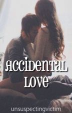Accidental Love || L.H (a six word story) by UnsuspectingVictim