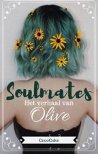 Soulmates: Het verhaal van Olive by Early_Midnight