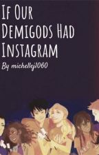 If Our Demigods Had Instagram by michellej1060