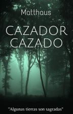 Cazador Cazado by MatthausG