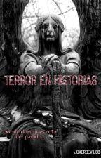 Terror en Historias by JokerDevil88