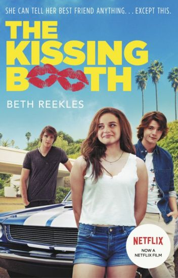 The Kissing Booth [Sample; entire book available on Amazon]