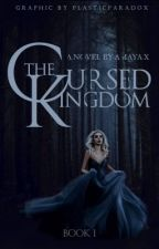 The Cursed Kingdom by scarletmasque
