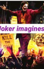 Joker imagines  by misscherry777