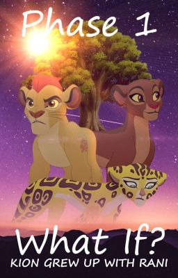 King Kion And Queen Rani S Life At The Tree Of Life Wolfie Kingxx52 Wattpad