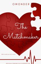 The Matchmaker by owonder