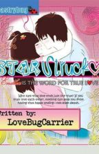 Star Struck (PUBLISHED BOOK UNDER LIB) by LoveBugCarrier