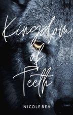 Kingdom of Teeth [January 2020] by tidalbay