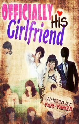 [GFFH Book 2] : OFFICIALLY HIS GIRLFRIEND