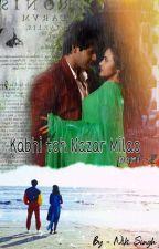 Kabhi toh Nazar Milao Part 2 by singhniki27